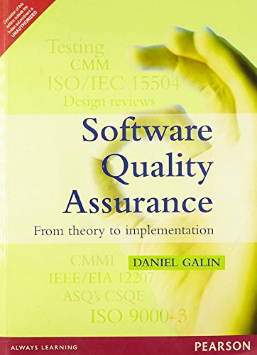 Software Quality Assurance: From Theory to Implementation: Daniel Galin
