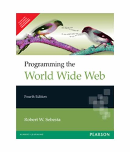 Programming with World Wide Web (Fourth Edition): Robert W. Sebesta