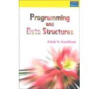 Programming And Data Structures: For Anna University: Kamthane Ashok