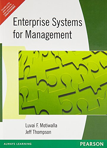 Enterprise Systems for Management: Guido Tabellini,Jeffrey Thompson,Luvai Motiwalla