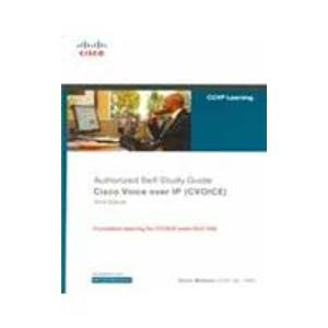 Authorized Self-Study Guide Cisco Voice Over IP: (642-436): Kevin Wallace