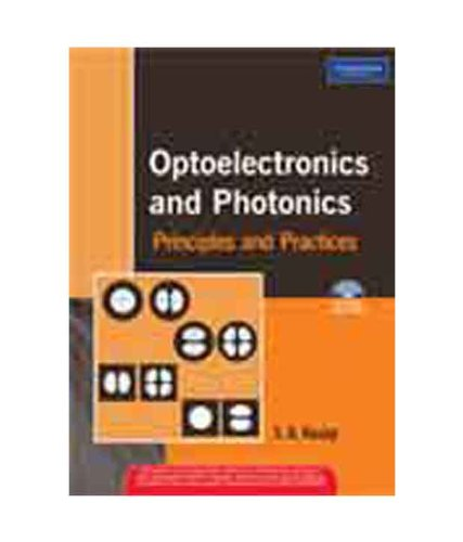 9788131724682: Optoelectronics and Photonics: Principles and Practices( with CD)
