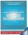 A Complete and Balanced Service Scorecard: Creating: Praveen Gupta,Rajesh K.