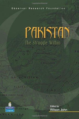Pakistan: The Struggle Within: Wilson John