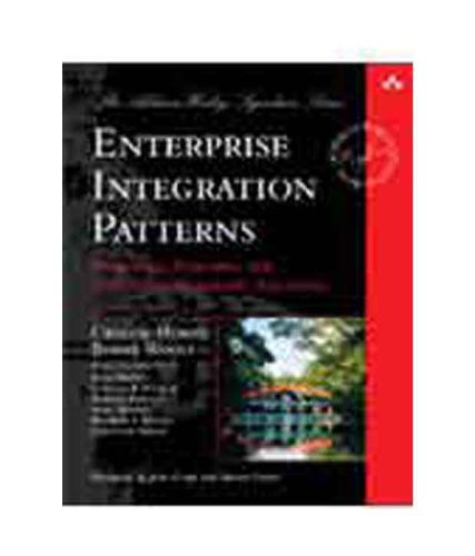 9788131725085: Enterprise Integration Patterns: Designing, Building, and Deploying Messaging Solutions