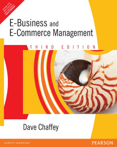 E-Business and E-Commerce Management (Third Edition): Dave Chaffey