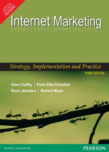 Internet Marketing: Strategy, Implementation and Practice (Third Edition): Dave Chaffey
