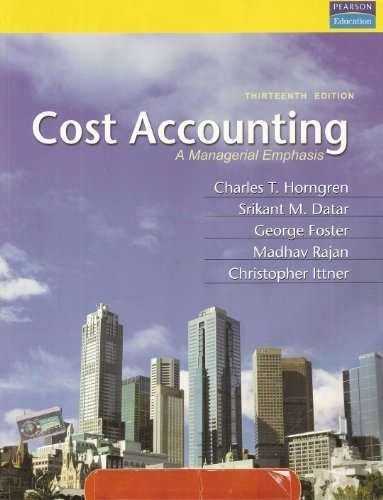 9788131725535: Cost Accounting: A Managerial Emphasis (13th Edition)