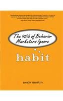 9788131726129: Penguin Books Ltd Habit: The 95% Of Behavior Marketers Ignore