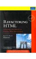 Refactoring HTML: Improving the Design of Existing Web Applications: Elliotte Rusty Harold