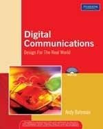 Digital Communications: Design for the Real World: Bateman, Andy