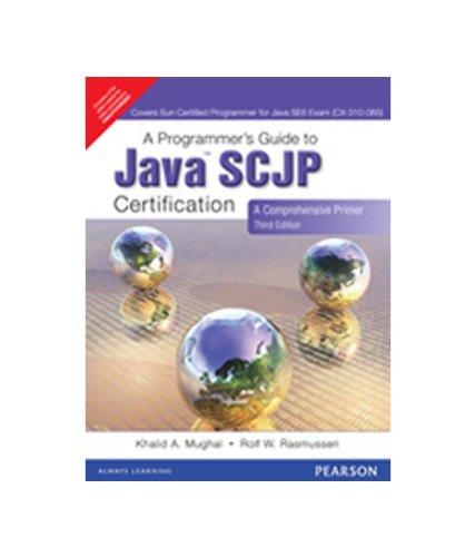 9788131726884: A Programmer's Guide To Java SCJP Certification : A Comprehensive Primer