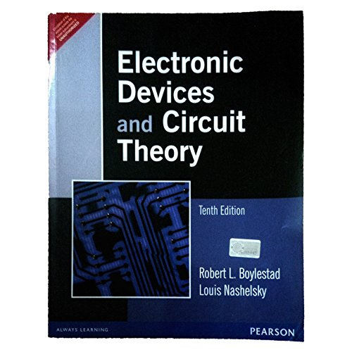 Electronic Devices and Circuit Theory (Tenth Edition): Louis Nashelsky,Robert L. Boylestad