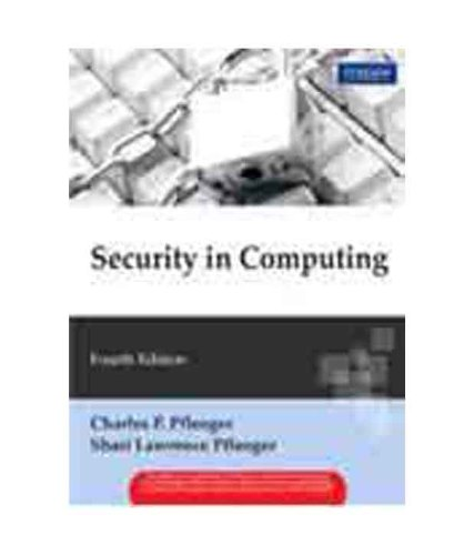 Security In Computing, 4th Edition: Pfleeger