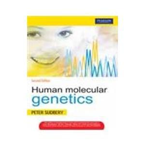 Human Molecular Genetics (Second Edition): Peter Sudbery