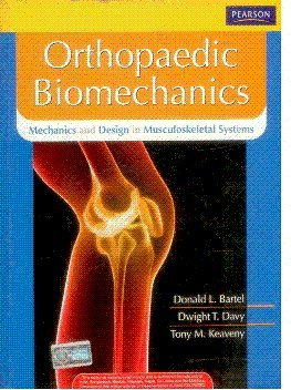 9788131727447: Orthopaedic Biomechanics : Mechanics and Design in Musculoskeletal Systems