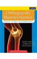 9788131727447: Orthopaedic Biomechanics : Mechanics and Design in Musculoskeletal Systems