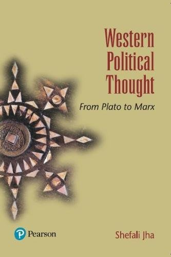 Western Political Thought: From Plato to Marx: Shefali Jha