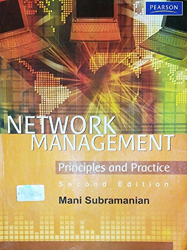 Network Management: Principles and Practice, (Second Edition): Mani Subramanian