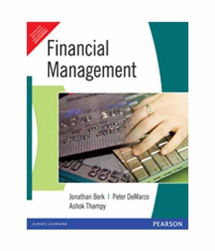 Financial Management: Ashok Thampy,Jonathan Berk,Peter De Marzo