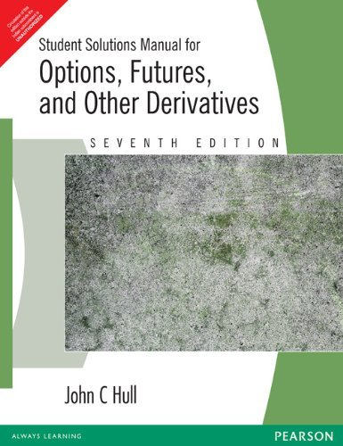 9788131728048: Student Solutions Manual for Options, Futures, and Other Derivatives (7th ed.)