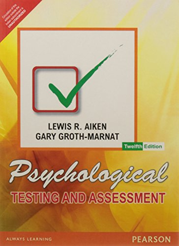 Psychological Testing and Assessment (Twelfth Edition): Gary Groth-Marnat,Lewis R. Aiken