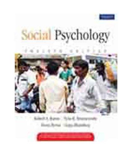 Social Psychology: Robert A. Baron;