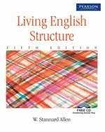 Living English Structure (Fifth Edition): William Stannard Allen