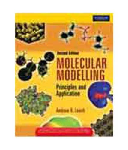 9788131728604: Molecular Modelling: Principles and Applications 2nd By Andrew Leach (International Economy Edition)