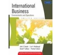 International Business : Environments And Operations: John D. Daniels