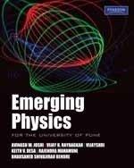 Emerging Physics: A.W. Joshi,B.S. Bendre,K.V.