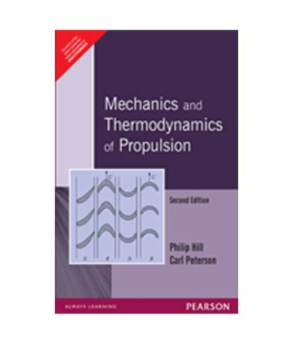 Mechanics And Thermodynamics Of Propulsion: Philip Hill Et