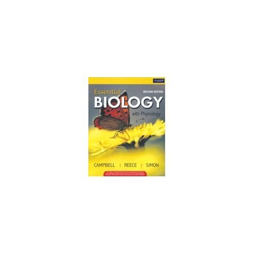 Essential Biology with Physiology (Second Edition): Eric J. Simon,Jane B. Reece,Neil A. Campbell