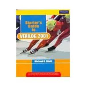 9788131729595: Starter'S Guide To Verilog 2001