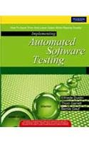 9788131729816: Implementing Automated Software Testing: How to Save Time and Lower Costs While