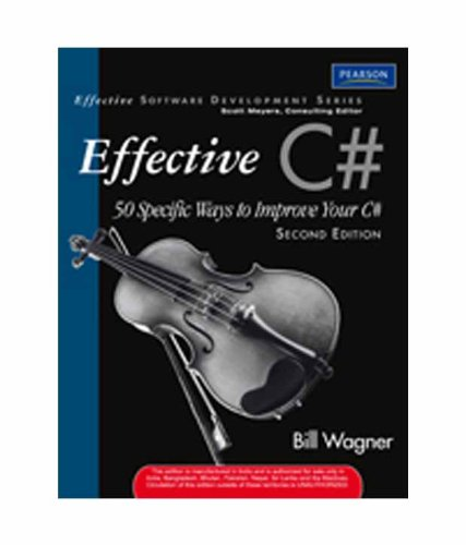 9788131729861: More Effective C#: 50 Specific Ways To Improve Your C#