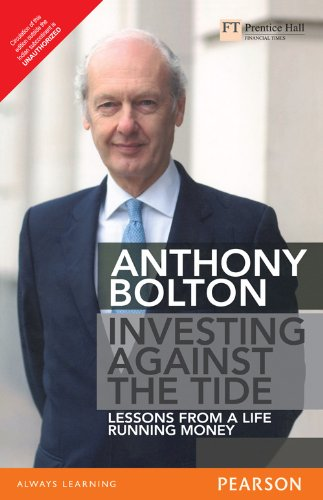 9788131730096: Investing Against the Tide: Lessons From a Life Running Money