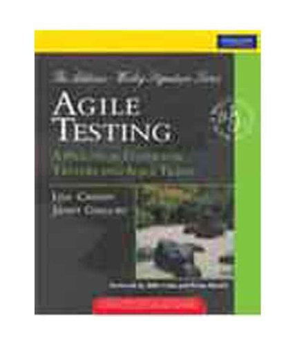 9788131730683: [(Agile Testing: A Practical Guide for Testers and Agile Teams )] [Author: Lisa Crispin] [Jan-2009]