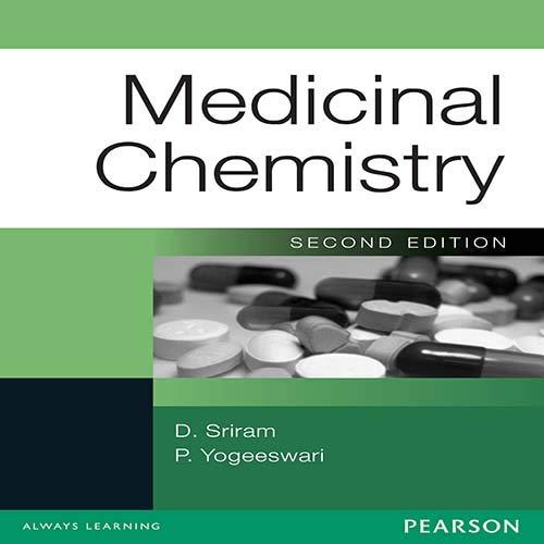 Medicinal Chemistry (Second Edition): D. Sriram,P. Yogeeswari