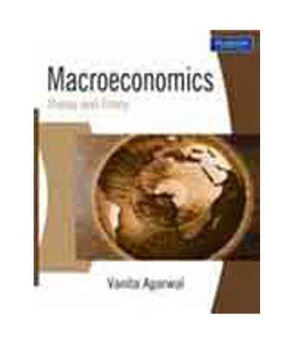 Macroeconomics: Theory and Policy: Vanita Agarwal