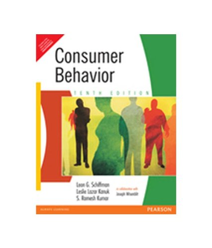 Consumer Behavio (Tenth Edition): Leon G. Schiffman,Leslie
