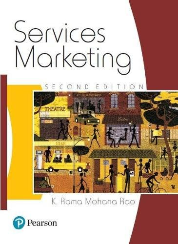 Services Marketing (Second Edition): K. Rama Mohana