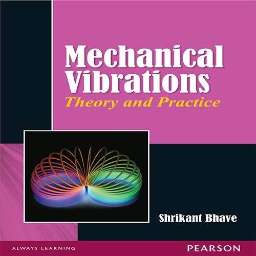 9788131732489: Mechanical Vibrations