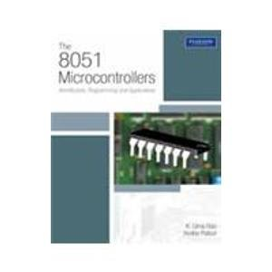 The 8051 Microcontrollers: Architecture, Programming and Applications: Dr Andhe Pallavi,Dr K. Uma ...