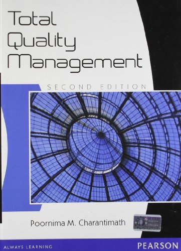 Total Quality Management (Second Edition): Poornima M. Charantimath