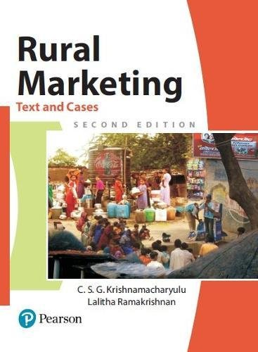 Rural Marketing : Text And Cases, 2nd: Krishnamacharyulu
