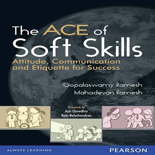 9788131732854: The ACE of Soft Skills: Attitude, Communication and Etiquette for Success