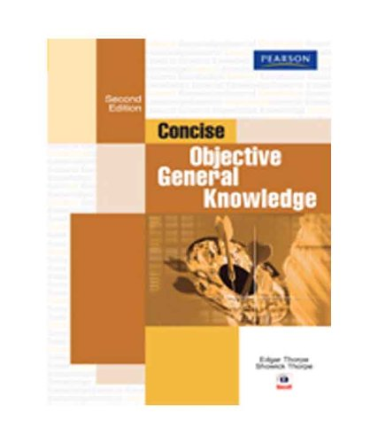 Concise Objective General Knowledge (Second Edition): Edgar Thorpe,Showick Thorpe
