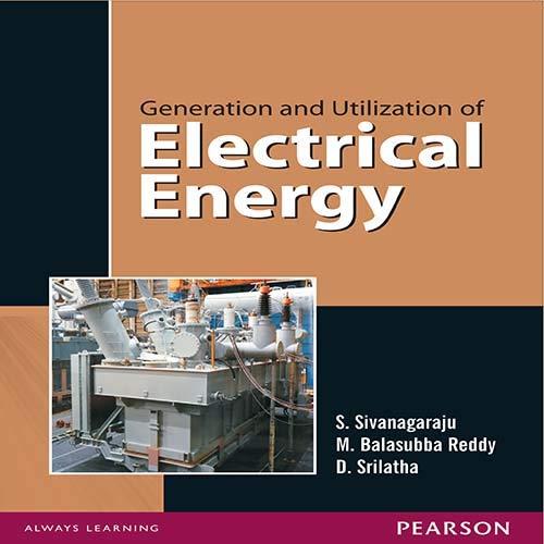 Generation and Utilization of Electrical Energy: D. Srilatha,M. Balasubba