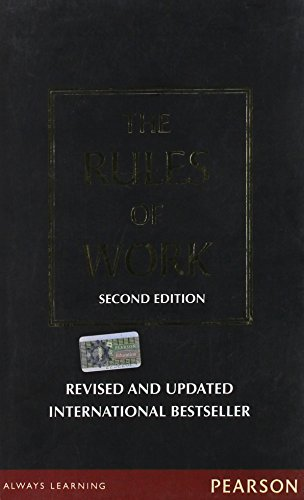 The Rules of Work (Second Edition): Richard Templar